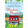 Woodrose Mountain: Hopes Crossing, Book 2 (Unabridged), by RaeAnne Thayne