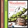 Woodsman (Unabridged), by Ben Law
