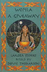 Wopila: A Giveaway Audiobook, by Dovie Thomason