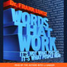 Words That Work Audiobook, by Dr. Frank Luntz