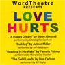 WordTheatre Presents: Love Hurts Audiobook, by Steve Almond