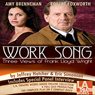 Work Song (Dramatized) Audiobook, by Eric Simonson