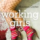 Working Girls (Unabridged) Audiobook, by Maureen Carter
