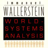 World-Systems Analysis: An Introduction: A John Hope Franklin Center Book (Unabridged) Audiobook, by Immanuel Wallerstein
