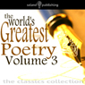The Worlds Greatest Poetry Volume 3 Audiobook, by Various Artists