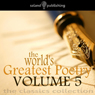 The Worlds Greatest Poetry Volume 5 Audiobook, by Various Artists