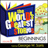 The Worlds Greatest Stories KJV V3: Beginnings Audiobook, by George W. Sarris
