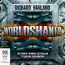 Worldshaker (Unabridged), by Richard Harland
