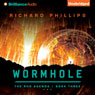 Wormhole: The Rho Agenda, Book 3 (Unabridged), by Richard Phillips