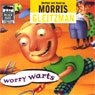 Worry Warts (Unabridged) Audiobook, by Morris Gleitzman