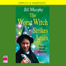 The Worst Witch Strikes Again (Unabridged), by Jill Murphy
