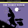 The Worst Witch (Unabridged) Audiobook, by Jill Murphy
