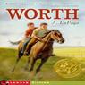 Worth (Unabridged) Audiobook, by A. LaFaye