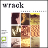 Wrack: A Novel (Unabridged), by James Bradley