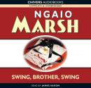 A Wreath for Rivera (aka Swing, Brother, Swing) (Unabridged), by Ngaio Marsh