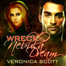 Wreck of the Nebula Dream (Unabridged) Audiobook, by Veronica Scott