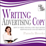 Writing Advertising Copy: How to Write Copy that Boosts Response Rates and Gets Results (Unabridged), by Pamela Brooks