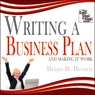 Writing a Business Plan: And Making it Work (Unabridged), by Brian B. Brown