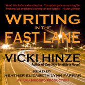 Writing in the Fast Lane (Unabridged) Audiobook, by Vicki Hinze