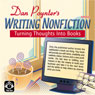 Writing Nonfiction: Turning Thoughts into Books Audiobook, by Dan Poynter