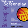 Writing a Screenplay: The Pocket Essential Guide (Unabridged) Audiobook, by John Costello