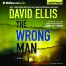 The Wrong Man: Jason Kolarich, Book 3 (Unabridged) Audiobook, by David Ellis