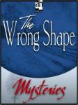 The Wrong Shape: A Father Brown Mystery (Unabridged), by G. K. Chesterton