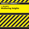 Wuthering Heights: CliffsNotes (Unabridged) Audiobook, by Richard Wasowski