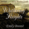 Wuthering Heights (Unabridged) Audiobook, by Emily Bronte