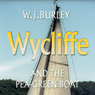 Wycliffe and the Pea-Green Boat Audiobook, by W. J. Burley