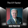 The X - Y Factor Audiobook, by Bob Proctor