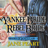 Yankee Bride - Rebel Bride, Book 5 (Unabridged) Audiobook, by Jane Peart