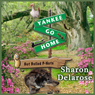 Yankee, Go Home (Unabridged), by Sharon Delarose