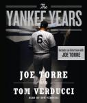 The Yankee Years Audiobook, by Tom Verducci