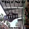 Ybor Noir: A Frank Geddy Detective Short (Unabridged), by John David