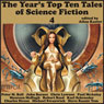 The Years Top-Ten Tales of Science Fiction 4 (Unabridged) Audiobook, by John Barnes