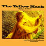 The Yellow Mask (Unabridged) Audiobook, by Wilkie Collins