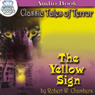 The Yellow Sign (Unabridged) Audiobook, by Robert W. Chambers