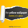 The Yellow Wallpaper (Unabridged) Audiobook, by Charlotte Perkins-Gilman