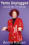 Yenta Unplugged (Excuse Me, Im Talking) Audiobook, by Annie Korzen