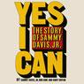 Yes I Can: The Story of Sammy Davis, Jr. (Unabridged), by Sammy Davis Jr.