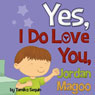 Yes, I Do Love You, Jordan Magoo, by Tamiko Sequin