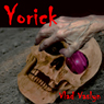 Yorick (Unabridged) Audiobook, by Vlad Vaslyn
