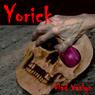 Yorick (Unabridged), by Vlad Vaslyn