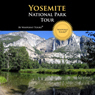 Yosemite Tour Audiobook, by Waypoint Tours