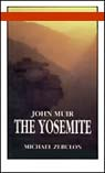 The Yosemite, by John Muir