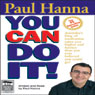 You Can Do It! (Unabridged), by Paul Hanna