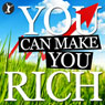 You Can Make You Rich (Unabridged) Audiobook, by Sean Dillon