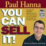 You Can Sell It! (Unabridged) Audiobook, by Paul Hanna