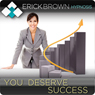 You Deserve Success: Hypnosis & Subliminal, by Erick Brown